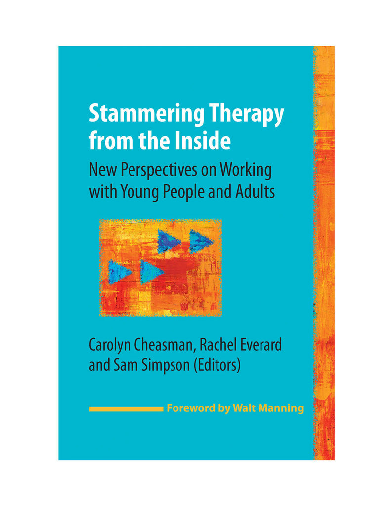 Stuttering Therapy Resources Stammering Therapy from the Inside Front Cover
