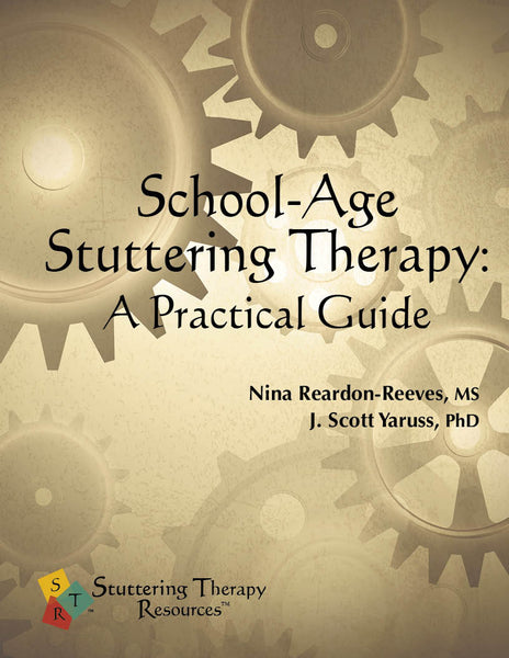 Stuttering Therapy Resources School-Age Practical Guide Front Cover