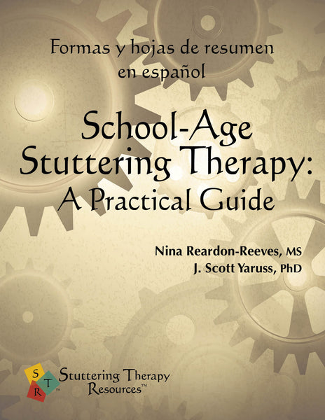 Stuttering Therapy Resources School-Age Practical Guide Forms and Summary Sheets Spanish Formas y Hojas Español Front Cover