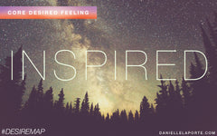 Inspired - Core Desired Feeling