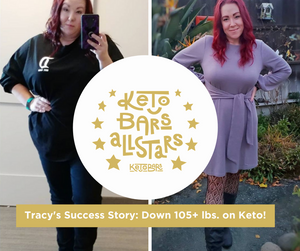 Tracy's Story: Down 105+ lbs. On Keto!
