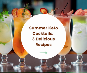 3 Refreshing Keto Summer Cocktails