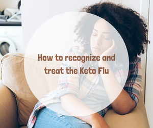 How to Recognize and Treat the Keto Flu