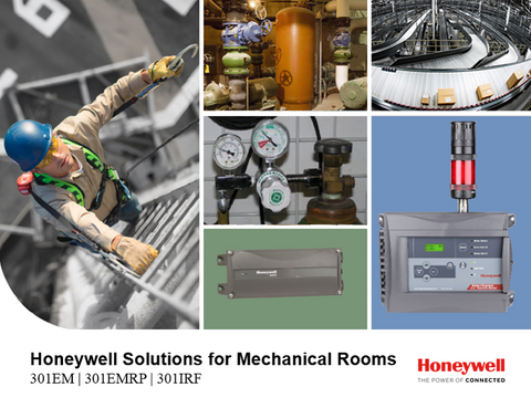 Honeywell Solutions for Mechanical Rooms 301EM | 301EMRP | 301IRF