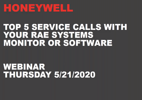 RAE - Top 5 Service Calls with your RAE Gas Monitor or Software  - Webinar
