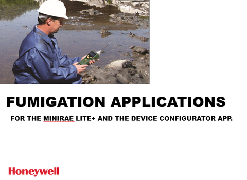 RAE -  Fumigation Applications for the MiniRAE Lite & Device Configurator App.