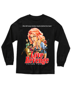 LOVE REVENGE 2 LONG SLEEVE SHIRT