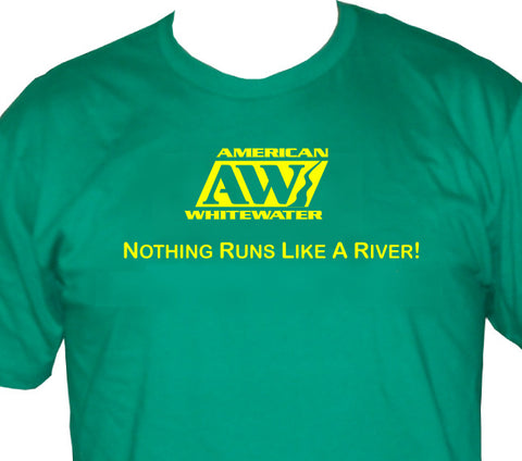 Nothing Runs Like a River Tee
