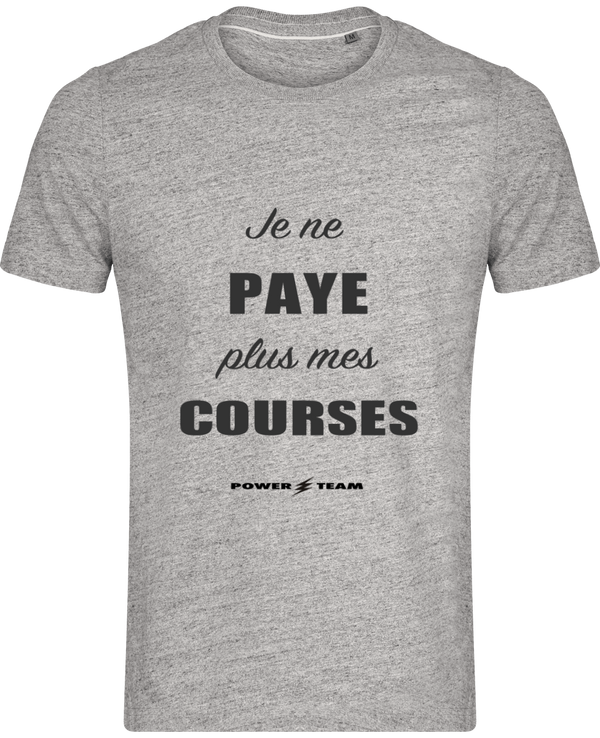 JE NE PAYE PLUS MES COURSES POWER TEAM | Tee Shirt Vintage Manches Courtes Homme