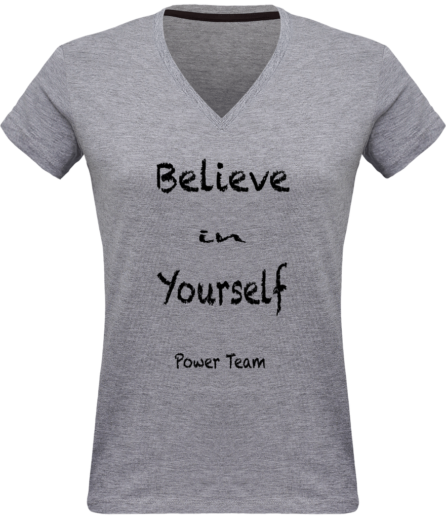 Believe in Yourself Power Team | T-shirt Col V Femme 180 gr