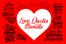 Load image into Gallery viewer, Love SVG Bundle - Sayings about Love SVG Files