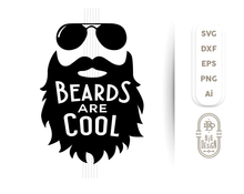 Load image into Gallery viewer, Beards are CooL SVG - Beard SVG File