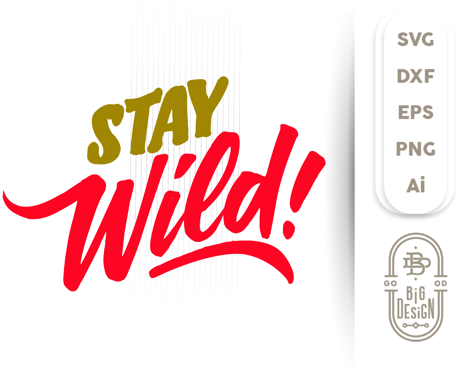 Stay Wild Svg Adventure Svg Quote Saying Svg Cut File Wild Quote Design Shopy
