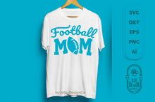 Load image into Gallery viewer, Football Mom SVG - Football SVG , Football SVG , Football fan svg , Football Silhouette Svg  , ball svg