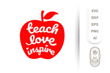 Load image into Gallery viewer, FREE SVG - Teach Love Inspire SVG - Teacher Svg  , Teacher life Svg , School Svg , Apple Svg