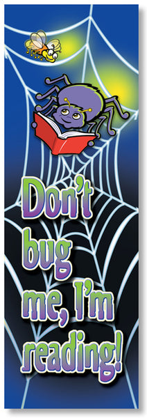 Bookmark - Don't Bug Me I'm Reading
