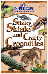 Brain Flexers Puzzle Book - Slinky Skinks And Crafty Crocodiles