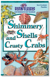 Brain Flexers Puzzle Book - Shimmery And Crusty Crabs