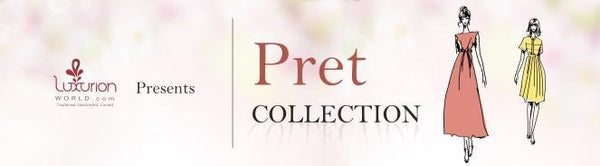 The luxury of Pret Collection at Luxurion World - Luxurionworld