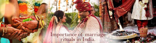 Importance of traditional marriage rituals in India.