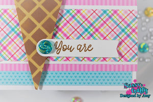You Are 4x6 Sentiment Stamp