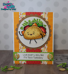 Taco About It - Sassy and Crafty