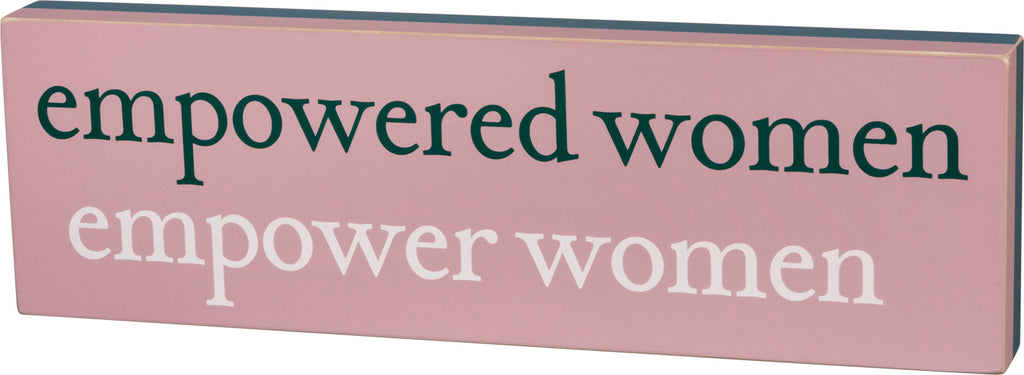Empowered Women Box Sign