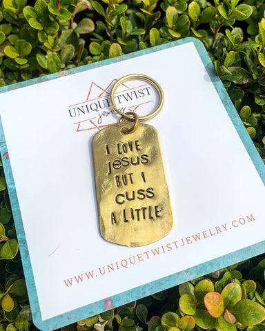 I Love Jesus But I Cuss A Little Keychain