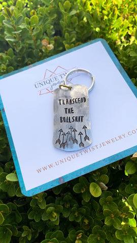 Transcend The Bullshit Keychain
