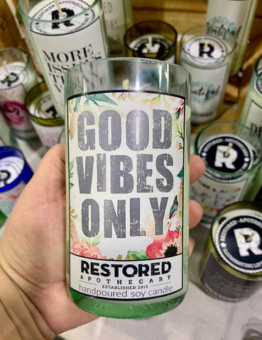 Good Vibes Only - Recycled Bottle Soy Candles
