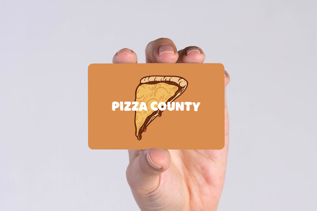 Pizza County Gift Card