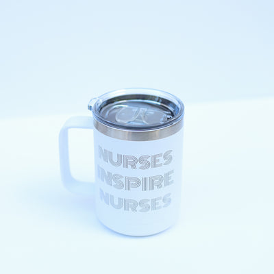 Nurses Inspire Nurses White Handle Tumbler