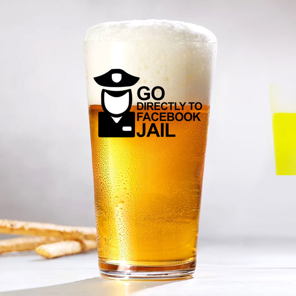 Pint Glass - Go Directly to Facebook Jail