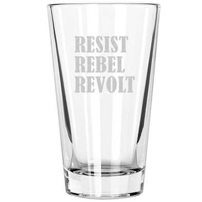 Pint Glass - Resist Rebel Revolt