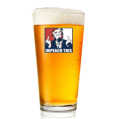 Pint Glass - Impeach This - Color