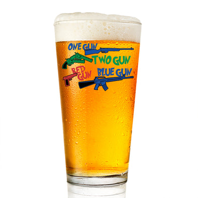 Pint Glass - One Gun, Two Gun