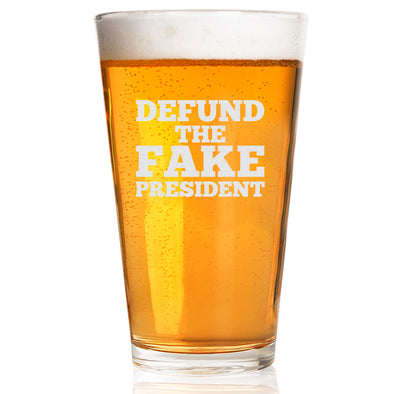 Pint Glass - Defund the Fake President