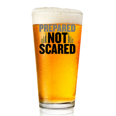 Pint Glass - Prepared Not Scared