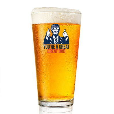 Pint Glass - You're a Great Great Dad Color