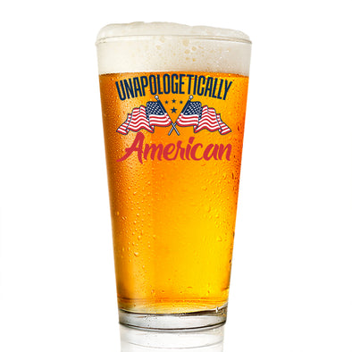 Pint Glass - Unapologetically American