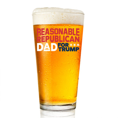 Pint Glass - Reasonable Dad for Trump