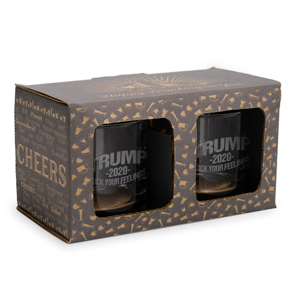 Trump 2020 Fuck Your Feelings - 2 and 4 Pack Whiskey Glasses