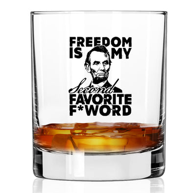 Freedom is my Second Favorite F Word - Whiskey Glass