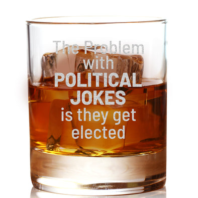 Whiskey Glass - The Problem with Political Votes is they Get Elected
