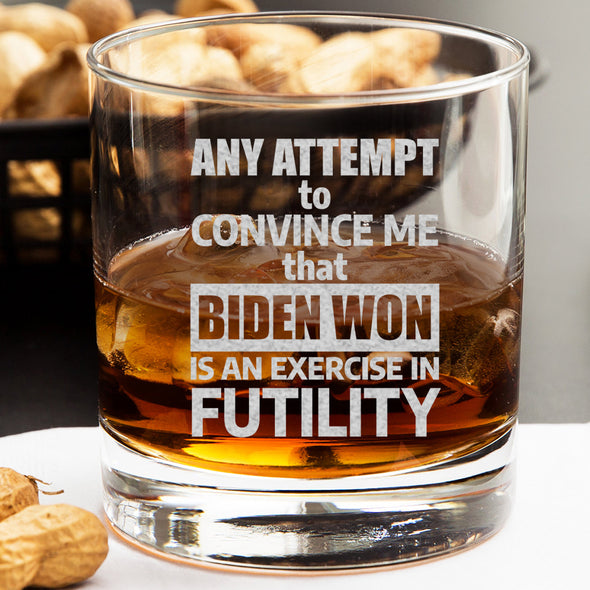 Whiskey Glass - An Attempt to Convince Me that Biden Won Is An Exercise in Futility