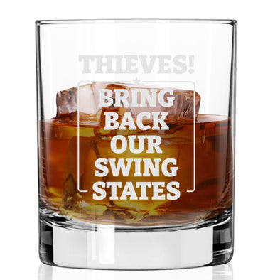 Whiskey Glass - Thieves Bring Back Our Swing States