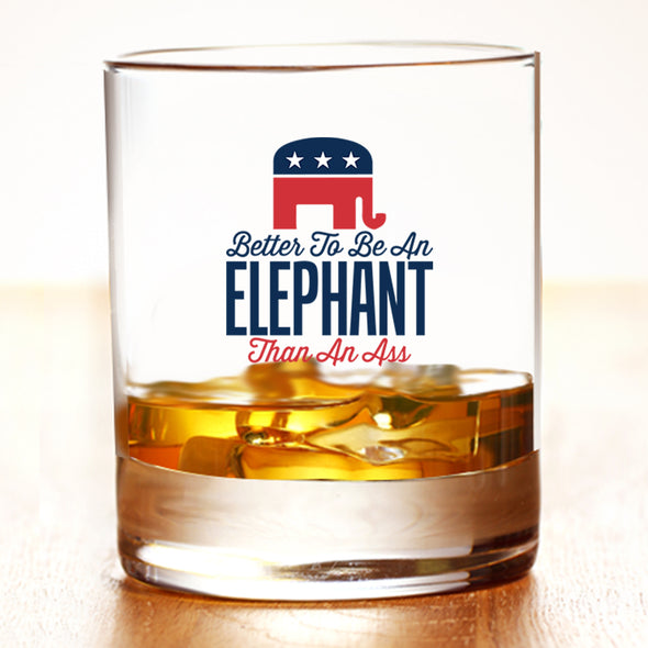 Whiskey Glass - Better to Be an Elephant Than an Ass