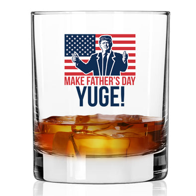 Whiskey Glass- Make Father's Day Yuge Color