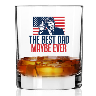 Whiskey Glass - The Best Dad Maybe Ever Color