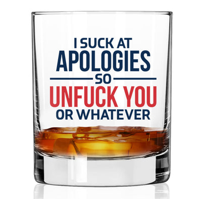 Whiskey Glass - I Suck at Apologies